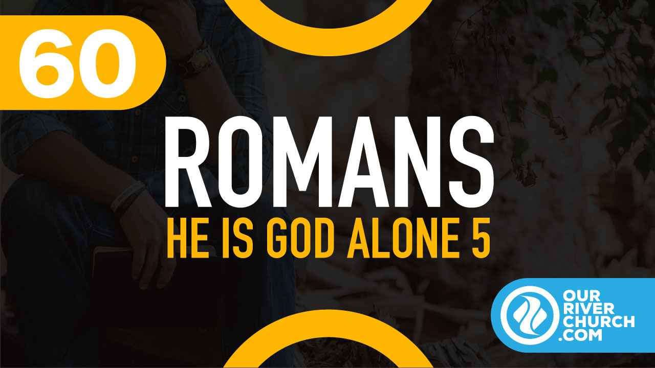 He is God Alone Part 5